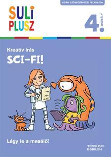 - Suli plusz Kreatív írás - Sci-fi!