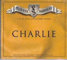 Charlie - PLATINA SOROZAT CD-CHARLIE