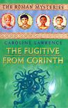 LAWRENCE, CAROLINE - The Fugitive from Corinth [antikvár]