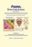Datta Ashok Kumar - Praanas,  Divine-Links,  & Auras Volume II [eKönyv: epub,  mobi]