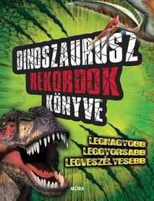 - Dinoszaurusz rekordok könyve- Legnagyobb, leggyorsabb, legveszélyesebb