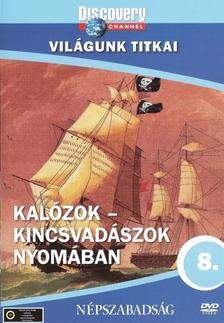 Discovery - KALÓZOK - KINCSVADÁSZOK NYOMÁBAN - VILÁGUNK TITKAI - DVD -