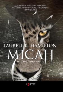 Laurell K. Hamilton - Micah