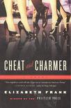 FRANK, ELIZABETH - Cheat and Charmer [antikvár]