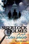 Guy Adams - Sherlock Holmes: Isten lehelete (keménytáblás)<!--span style='font-size:10px;'>(G)</span-->