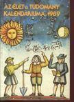 Ludas M. László (szerk.) - Az élet és tudomány kalendáriuma 1989 [antikvár]