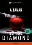 Katerina Diamond - A tanár [eKönyv: epub,  mobi]