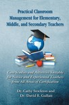 Dr. David E. Gullatt Dr. Cathy Stockton, - Practical Classroom Management for Elementary,  Middle,  and Secondary Teachers [eKönyv: epub,  mobi]