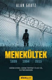 Alan Gratz - Menekültek - Három gyerek, három történet és egy cél, életben maradni [eKönyv: epub, mobi]