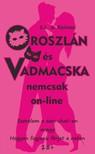 E.L. di Reirossi - Oroszlán és Vadmacska nemcsak on-line - Szerelem a szex chat-en avagy hogyan fogjunk férjet a neten [eKönyv: epub, mobi]