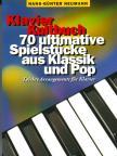 - KLAVIER KULTBUCH,  70 ULTIMATIVE SPIELSTÜCKE AUS KLASSIK UND POP (LEICHT)
