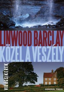 Linwood Barclay - Közel a veszély #