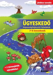 - ÜGYESKEDŐ - KÉPESSÉGFEJLESZTŐ FELADATOK 7-8 ÉVESEKNEK
