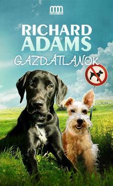 Richard Adams - Gazdátlanok