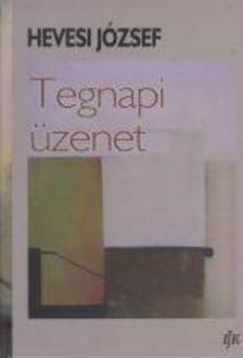 Hevesi József - Tegnapi üzenet - (Klió és Kalliopé szolgálatában)