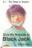 Sato Shuho - Give My Regards to Black Jack - Ep.11 The Tower of Anarchy (English version) [eKönyv: epub,  mobi]