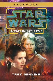 Troy Denning - Star Wars: A Tatuin szelleme