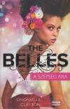 Dhonielle Clayton - The Belles - A szépség ára<!--span style='font-size:10px;'>(G)</span-->
