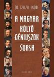 Dr. Czeizel Endre - A magyar költőgéniuszok sorsa