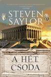 Steven Saylor - A hét csoda