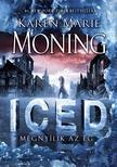 Karen Marie Moning - Iced - Megnyílik az ég<!--span style='font-size:10px;'>(G)</span-->
