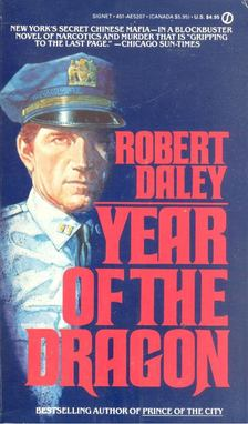 DALEY, ROBERT - Year of the Dragon [antikvár]