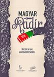 - Magyar Radír 2016 - Írások a mai Magyarországról -