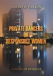 Parkin Andrew - Private Dancers or Responsible Women [eKönyv: epub,  mobi]