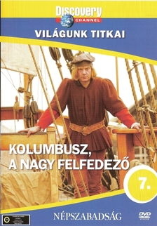 - KOLUMBUSZ, A NAGY FELFEDEZŐ - VILÁGUNK TITKAI - DVD - DISCOVERY