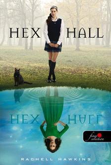 Rachel Hawkins - Hex Hall - KEMÉNY BORÍTÓS