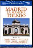 GLINKA, VERDI, MASSENET, LALO, PAGANINI - MADRID - LA MANCHA - TOLEDO DVD