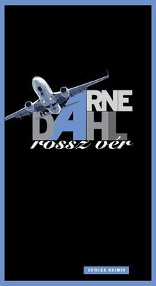 Arne Dahl - Rossz vér