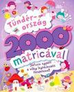 Neale, Kirsty - Tündérország 2000 matricával - Játssz együtt a világ legbájosabb tündéreivel!