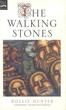 HUNTER, MOLLIE - The Walking Stones [antikvár]