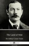 Delphi Classics Sir Arthur Conan Doyle, - The Land of Mist by Sir Arthur Conan Doyle (Illustrated) [eKönyv: epub,  mobi]