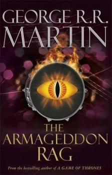 George R. R. Martin - THE ARMAGEDDON RAG