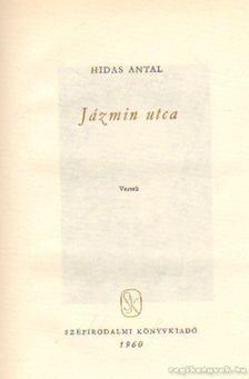 HIDAS ANTAL - Jázmin utca [antikvár]