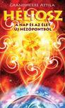 Grandpierre Atilla - Héliosz - A Nap és az élet új nézőpontból<!--span style='font-size:10px;'>(G)</span-->