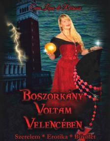 Evva Lena di Reirossi - Boszorkány voltam Velencében