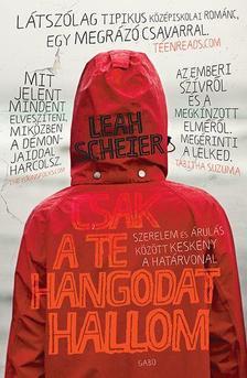 Leah Scheier - Csak a te hangodat hallom