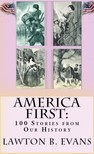Milo Winter Lawton B. Evans, - America First [eKönyv: epub,  mobi]