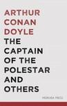 Arthur Conan Doyle - The Captain of the Polestar and Others [eKönyv: epub,  mobi]