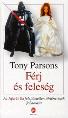 Tony PARSONS - Férj és feleség