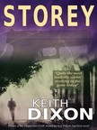 Dixon Keith - Storey - A Crime Novel [eKönyv: epub,  mobi]