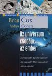Brian Cox - Andrew Cohen - Az univerzum csodája: az ember<!--span style='font-size:10px;'>(G)</span-->