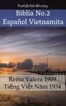 Cipriano De Valera, Joern Andre Halseth, TruthBeTold Ministry - Biblia No.2 Espanol Vietnamita [eKönyv: epub, mobi]