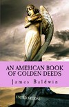 James Baldwin Florence Storer, - An American Book of Golden Deeds [eKönyv: epub,  mobi]