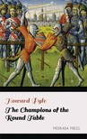Howard Pyle - The Champions of the Round Table [eKönyv: epub,  mobi]