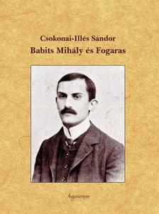 CSOKONAI-ILLÉS SÁNDOR - Babits Mihály és Fogaras