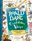 Stella Caldwell - Roald Dahl csodálatos világa ###<!--span style='font-size:10px;'>(G)</span-->